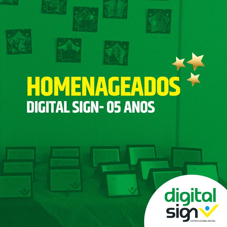 Homenageados DigitalSign - 5 Anos